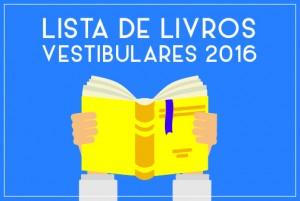 Lista de livros para vestibulares 2016
