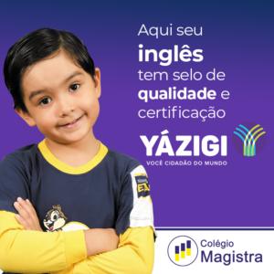 Yázigi + Magistra = Sucesso